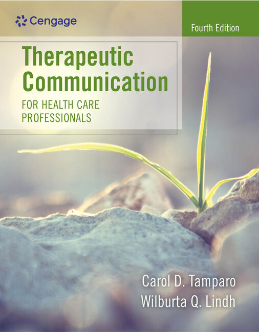 Product cover for Therapeutic Communication for Health Care Professionals 4th Edition by Carol D. Tamparo/Wilburta (Billie) Q. Lindh