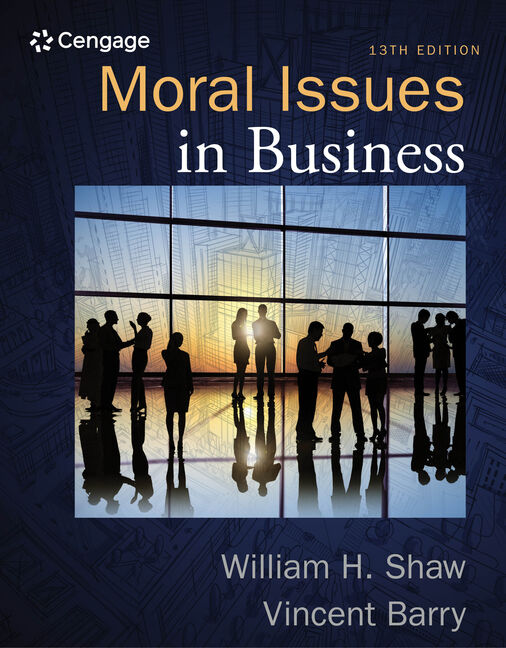 Moral issues in business 13th edition 9781285874326 cengage moral issues in business 13th edition fandeluxe Choice Image