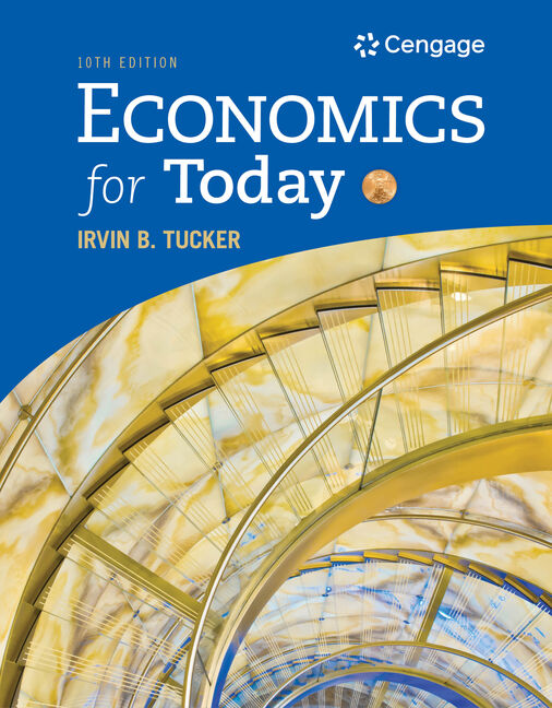 Economics cengage economics for today 10th edition by irvin fandeluxe Choice Image