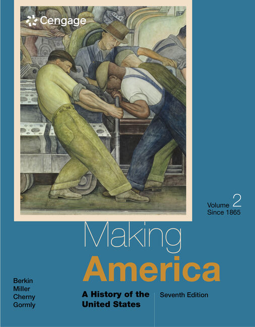 Product cover for Making America: A History of the United States, Volume I: To 1877 7th Edition by Carol Berkin/Christopher L. Miller/Robert W. Cherny/James L. Gormly
