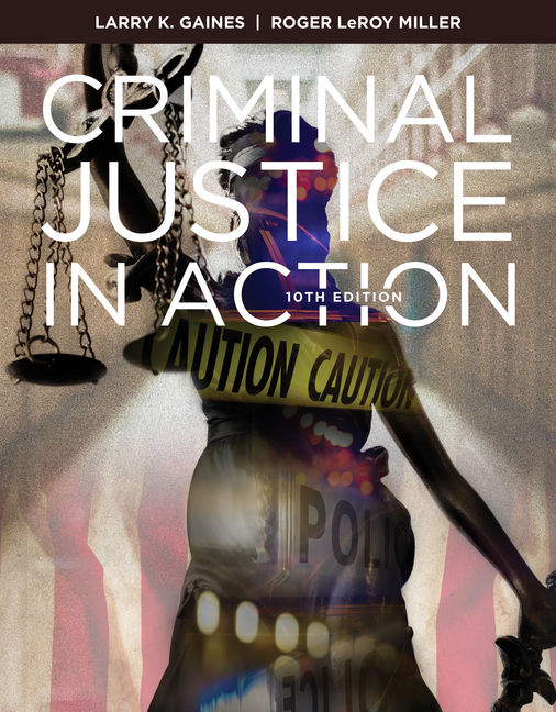 Criminal Justice In Action 10th Edition Cengage