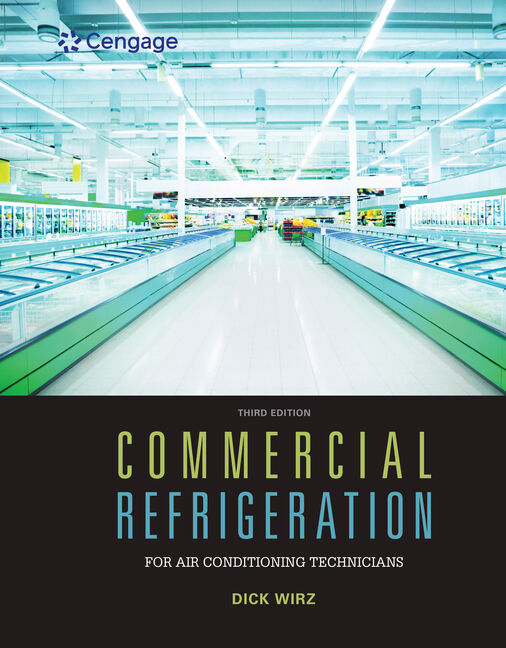 Commercial refrigeration for air conditioning technicians 3rd commercial refrigeration for air conditioning technicians 3rd edition cengage fandeluxe Choice Image