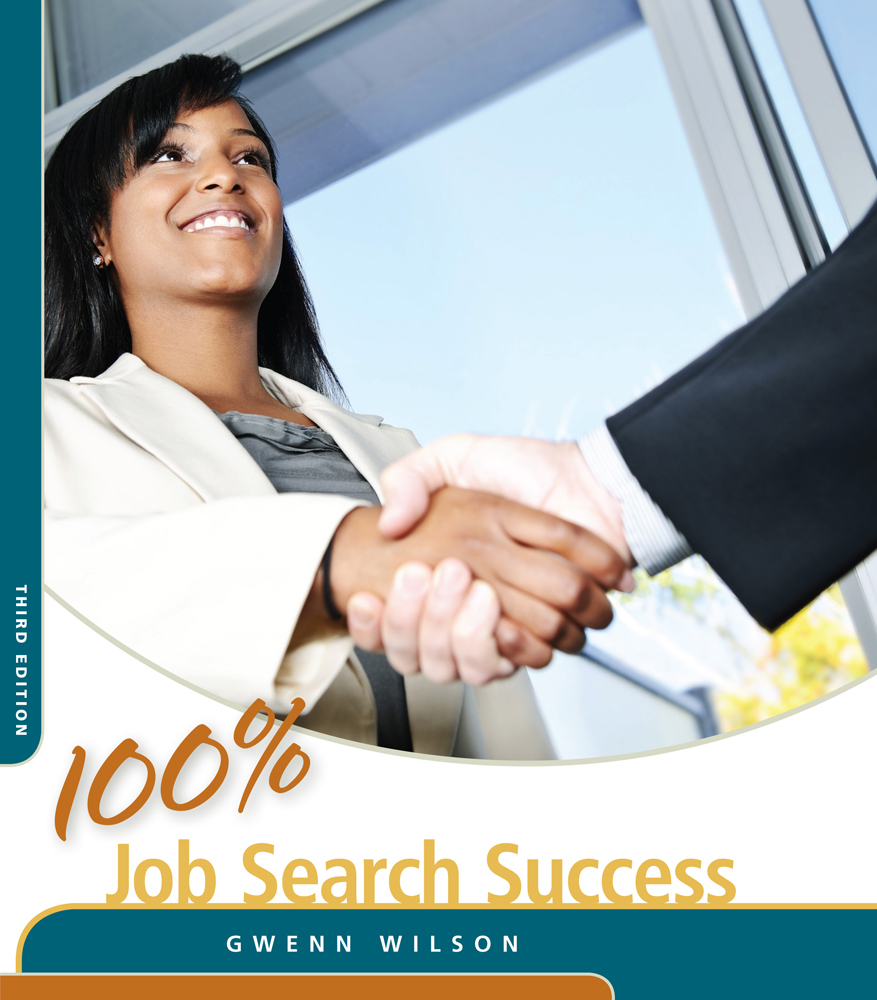 Product cover for 100% Job Search Success 3rd Edition by Gwenn Wilson, MA