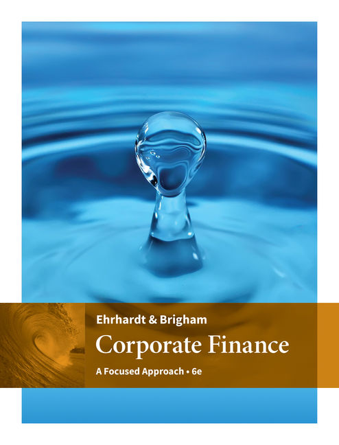Corporate finance a focused approach 6th edition 9781305637108 corporate finance a focused approach 6th fandeluxe Choice Image