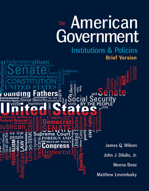 American government institutions and policies brief version 13th american government institutions and policies brief version 13th edition cengage fandeluxe Image collections