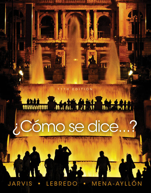 Cómo se dice…? Student Text, 11th Edition - 9781337104647 - Cengage