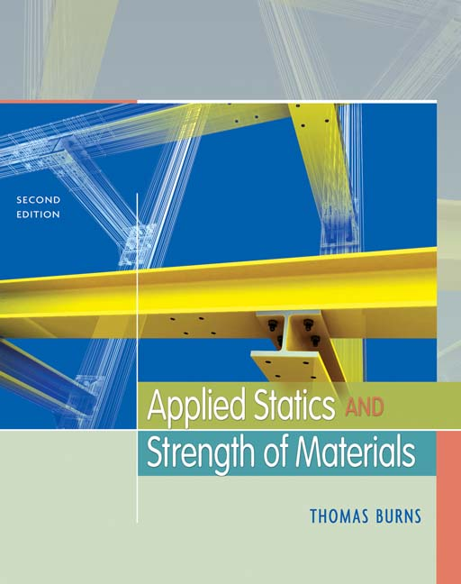 Applied statics and strength of materials 2nd edition cengage malvernweather Gallery