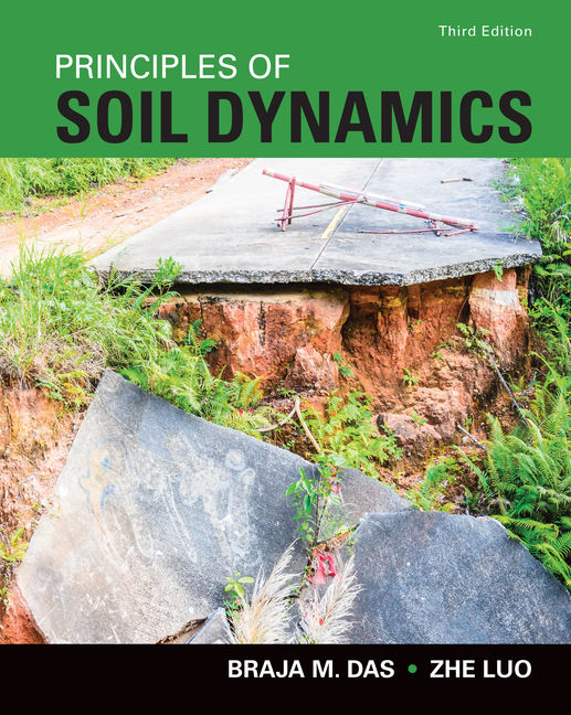Product cover for Principles of Soil Dynamics 3rd Edition by Braja M. Das/Zhe Luo