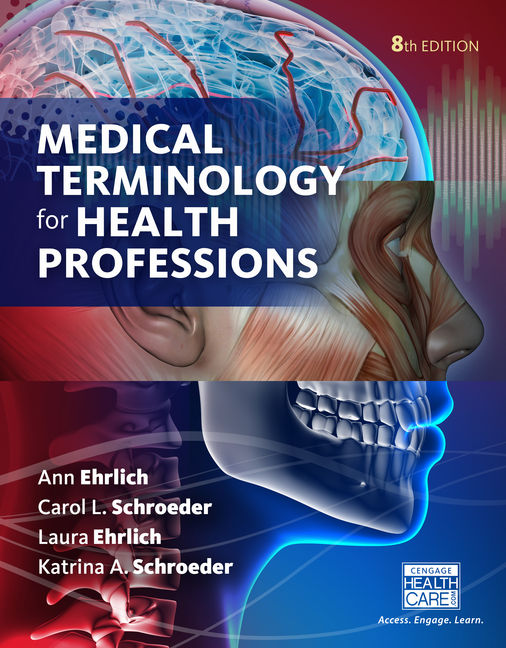 Medical terminology for health professions spiral bound version medical terminology for health professions spiral bound version 8th edition cengage fandeluxe Choice Image