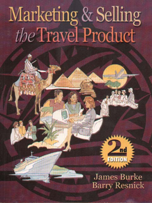Product cover for Marketing And Selling The Travel Product 2nd Edition by James F. Burke/Barry Resnick