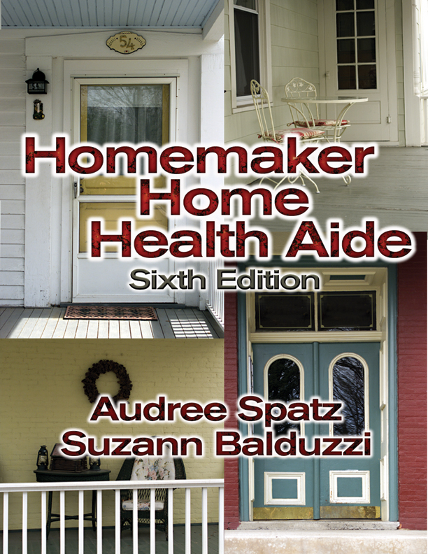 Product cover for Homemaker Home Health Aide 6th Edition by Audree Spatz, MEd, BSN, RN/Suzann Balduzzi, RN, BSN, MSED