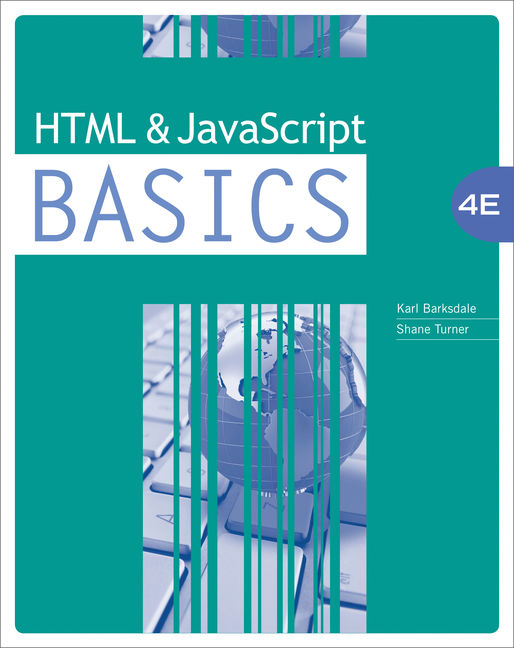 HTML and JavaScript BASICS | 4th Edition HTML and JavaScript BASICS | 4th  Edition