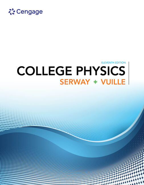 College physics 11th edition cengage product cover for college physics 11th edition by raymond a serwaychris vuille fandeluxe Images