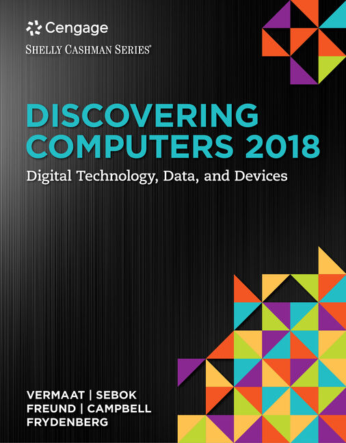 Discovering Computers C2018 Digital Technology