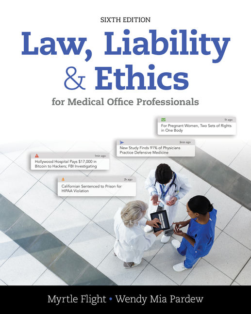 Law liability and ethics for medical office professionals 6th law liability and ethics for fandeluxe Gallery