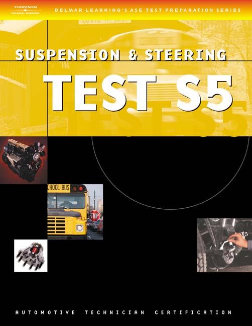 Ase Test Preparation Series School Bus S5 Suspension And Steering