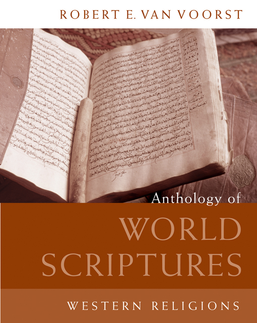 ???label.coverImageAlt??? Anthology of World Scriptures: Western Religions 1st Edition by Robert E. Van Voorst
