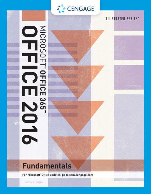 Illustrated microsoft office 365 office 2016 fundamentals 1st illustrated microsoft office 365 office fandeluxe Image collections