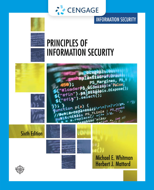 Product cover for Principles of Information Security 6th Edition by Michael E. Whitman/Herbert J. Mattord