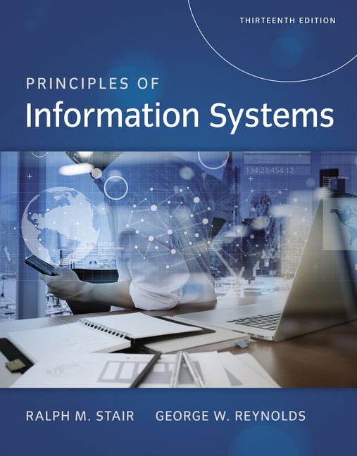 Principles of information systems 13th edition cengage fandeluxe Image collections