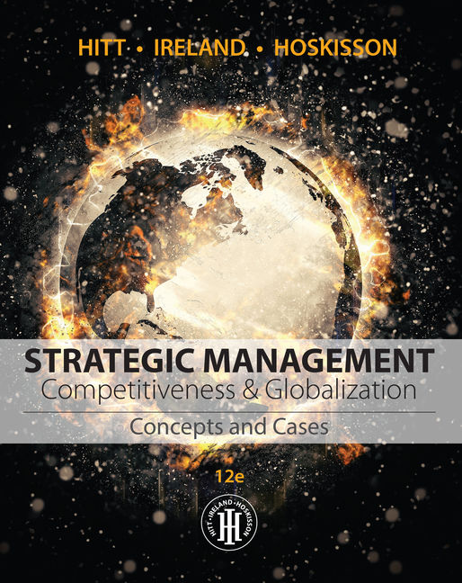 Strategic management concepts and cases competitiveness and strategic management concepts and cases competitiveness and globalization 12th edition fandeluxe Choice Image