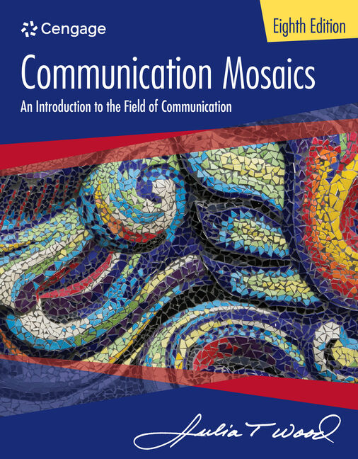 Communication mosaics an introduction to the field of communication communication mosaics an introduction to the field of communication 8th edition fandeluxe Choice Image