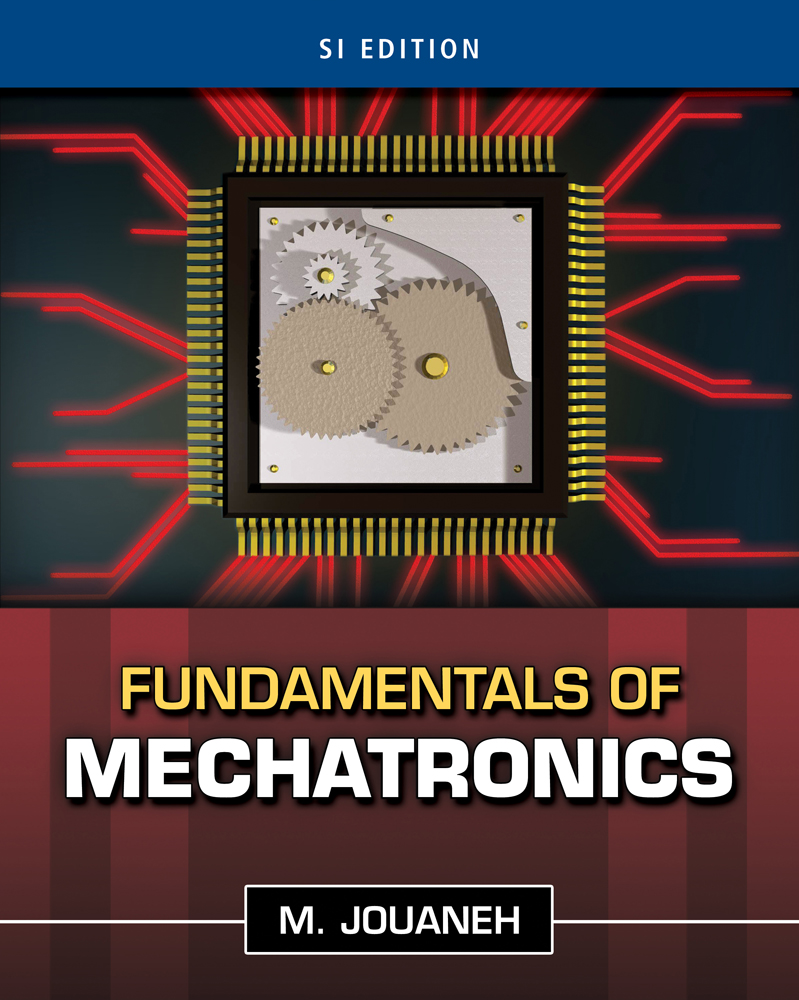 ???label.coverImageAlt??? Fundamentals of Mechatronics, SI Edition 1st Edition by Musa Jouaneh