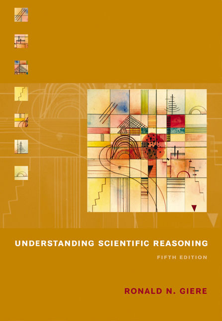 Understanding scientific reasoning / edition 5 by ronald n. Giere.