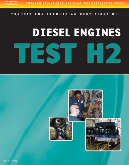 Ase Test Preparation Transit Bus H2 Diesel Engines 1st Edition
