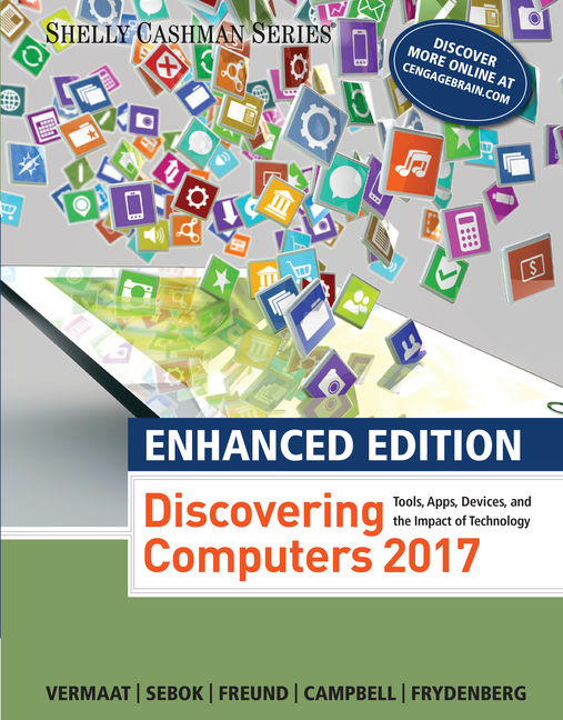 Enhanced Discovering Computers C2017 1st Edition