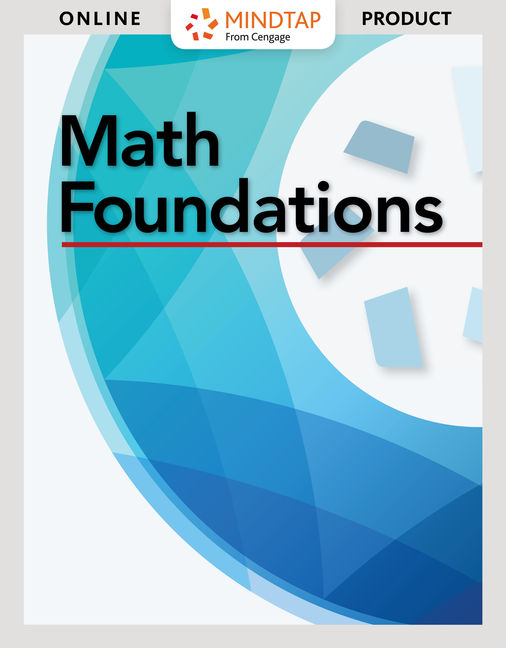 MindTap Math Foundations, 1st Edition - Cengage