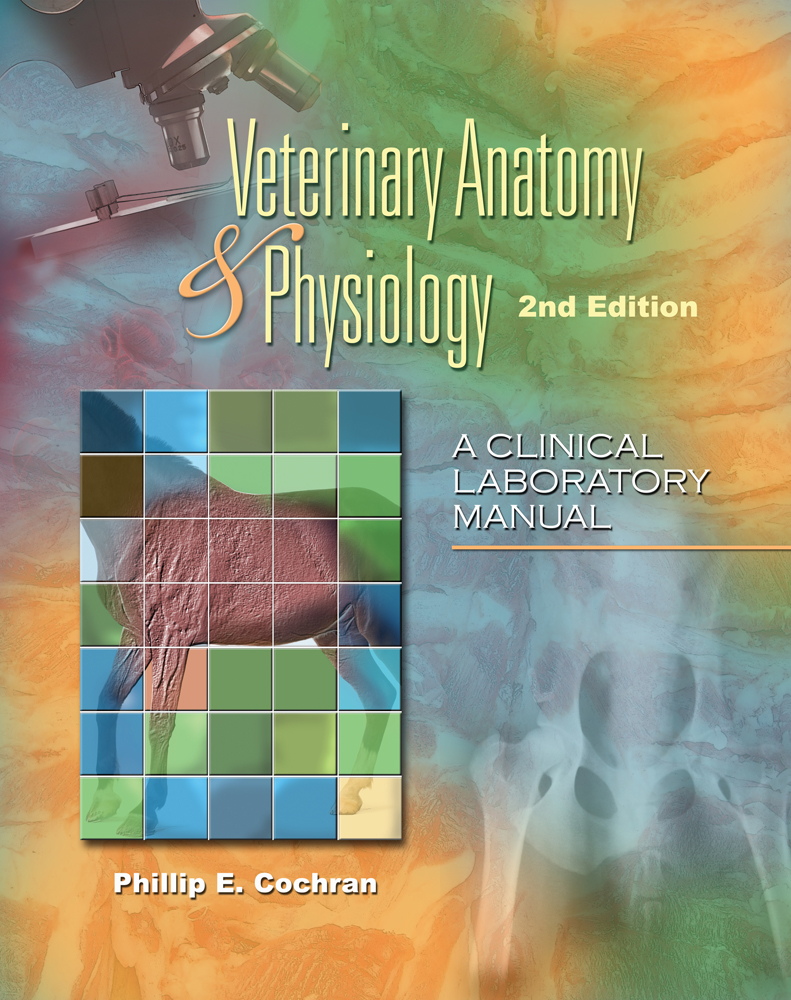 Product cover for Laboratory Manual for Comparative Veterinary Anatomy & Physiology 2nd Edition by Phillip E. Cochran, M.S., D.V.M.