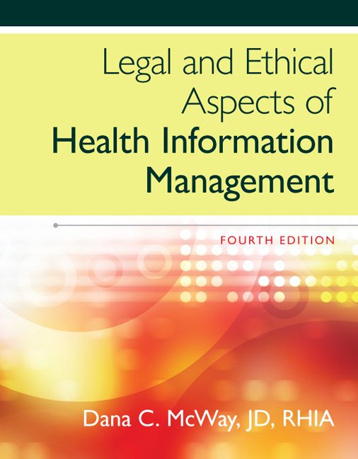 Legal and ethical aspects of health information management 4th legal and ethical aspects of health information fandeluxe Gallery