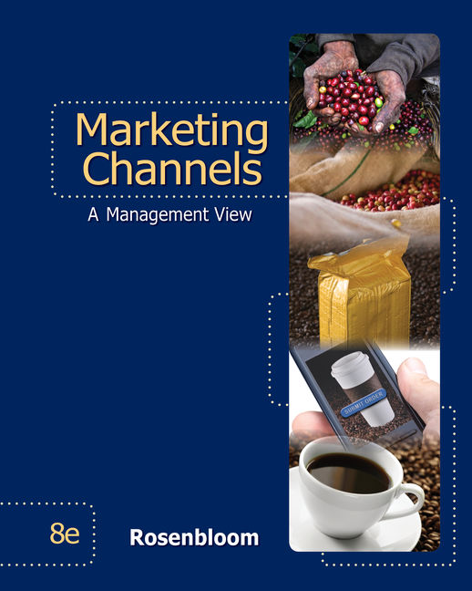 Marketing Channels 8th Edition 9780324316988 Cengage