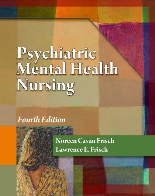 Psychiatric Mental Health Nursing, 4th Edition