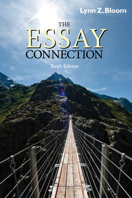 bloom the essay connection By lynn z bloom the essay connection 10th tenth edition paperback by lynn z bloom the essay connection (10th tenth edition , by lynn z bloom the essay connection (10th tenth.