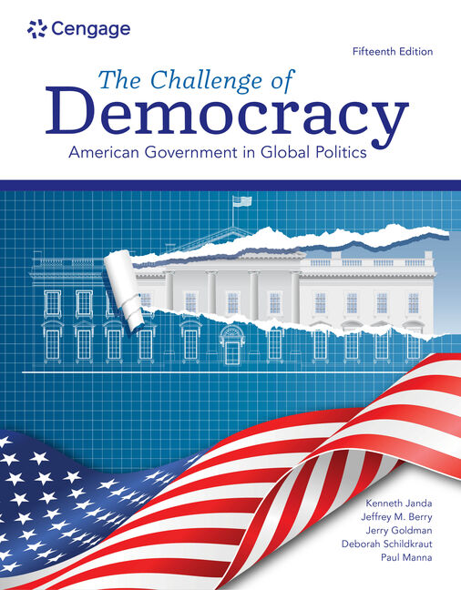 Mindtap For The Challenge Of Democracy American Government In Global Politics 15th Edition 9780357459430 Cengage