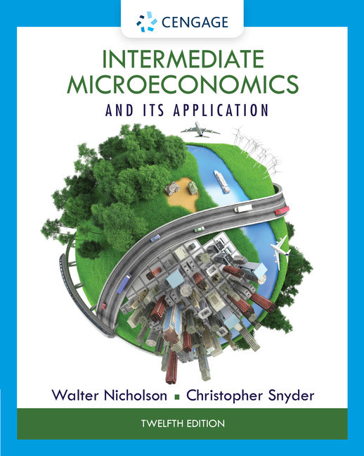 Intermediate microeconomics and its application 12th edition intermediate microeconomics and its application 12th edition walter nicholson christopher snyder fandeluxe Image collections