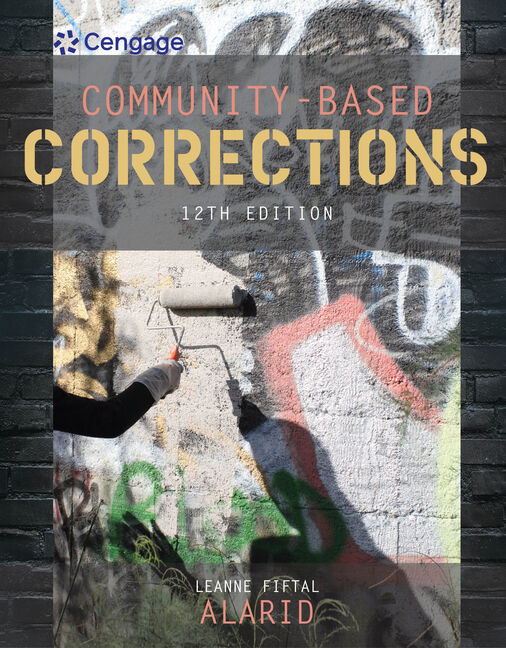 Community based corrections 12th edition cengage product cover for community based corrections 12th edition by leanne fiftal alarid fandeluxe Image collections