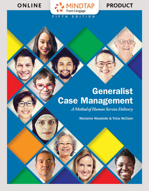 ???label.coverImageAlt??? MindTap Counseling for Generalist Case Management: A Method of Human Service Delivery 5th Edition by Marianne R. Woodside/Tricia McClam