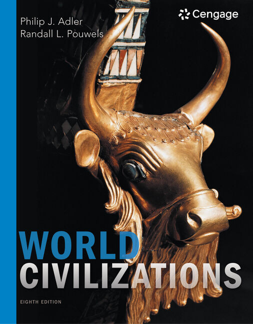 Product cover for World Civilizations 8th Edition by Philip J. Adler/Randall L. Pouwels