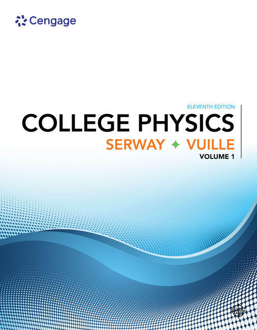College physics volume 1 11th edition 9781305965515 cengage college physics volume 1 11th edition fandeluxe Images