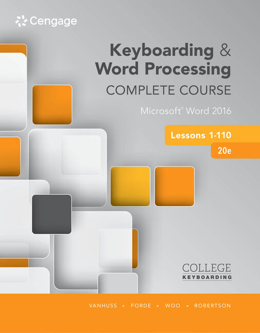 Keyboarding and word processing complete course lessons 1 110 keyboarding and word processing complete course lessons 1 110 microsoft word 2016 20th edition cengage fandeluxe Image collections