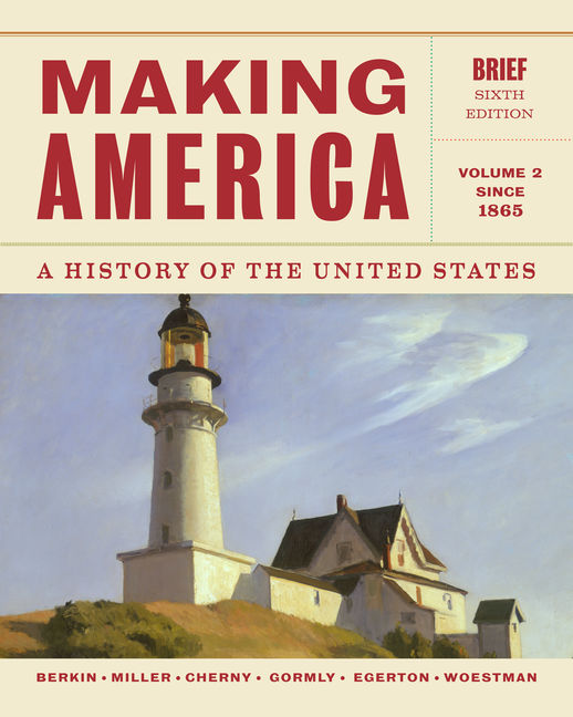 Product cover for Aplia for Making America: A History of the United States, Volume 2: Since 1865, Brief 6th Edition by Carol Berkin/Christopher L. Miller/Robert W. Cherny/James L. Gormly/Douglas Egerton/Kelly Woestman