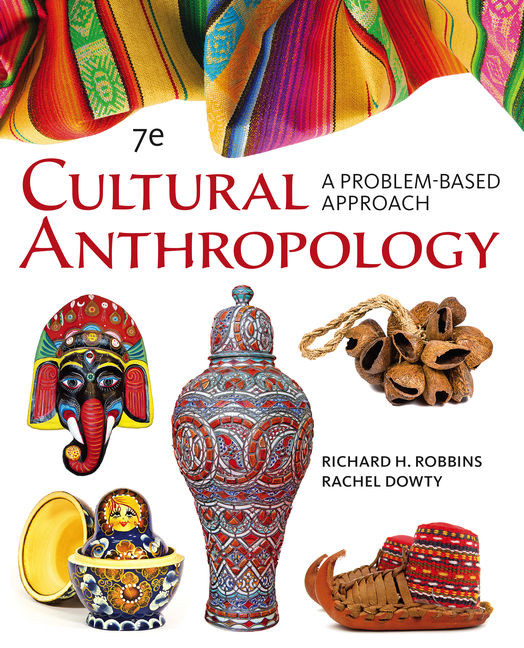 Cengage advantage books cultural anthropology a problem based cengage advantage books cultural anthropology a problem based approach 7th edition cengage fandeluxe Choice Image