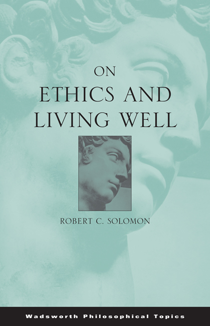 ???label.coverImageAlt??? On Ethics and Living Well 1st Edition by Robert C. Solomon