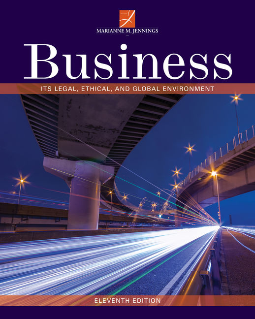 Product cover for Business: Its Legal, Ethical, and Global Environment 11th Edition by Marianne M. Jennings