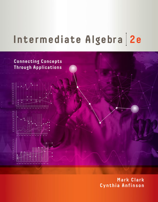 Intermediate algebra connecting concepts through applications 2nd product cover for intermediate algebra connecting concepts through applications 2nd edition by mark clark fandeluxe Gallery