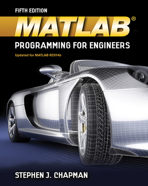 MATLAB Programming for Engineers, 5th Edition - Cengage