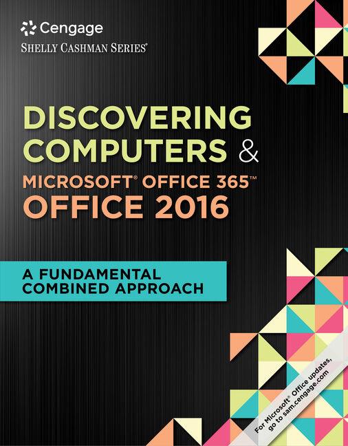 Mindtap computing for shelly cashman series discovering computers mindtap computing for shelly cashman series discovering computers microsoft office 365 office 2016 a fundamental combined approach 1st edition fandeluxe Image collections